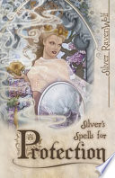 Silver s Spells for Protection