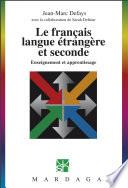 Le français langue étrangère et seconde