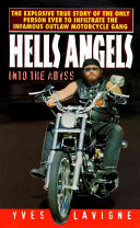 Hell s Angels Man Ever To Infiltrate The