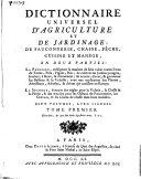 illustration Dictionnaire universel d'agriculture et de jardinage,, de fauconnerie, chasse, pêche, cuisine et manége, en deux parties: ... Deux volumes, avec figures