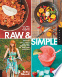 Raw And Simple : your body, calm your cravings, and energize...