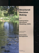 Structured Decision Making With Interpretive Structural Modeling Ism