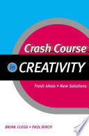 Crash Course in Creativity