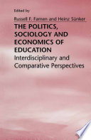 The Politics  Sociology and Economics of Education