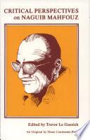 Critical Perspectives on Naguib Mahfouz