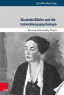 Charlotte Bühler und die Entwicklungspsychologie