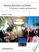 Marketing Destinations and Venues for Conferences  Conventions and Business Events