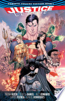 Justice League  The Rebirth Deluxe Edition Book 1  Rebirth