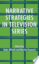 Narrative Strategies in Television Series