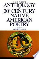 Harper s Anthology of Twentieth Century Native American Poetry