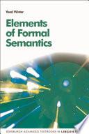 Elements of Formal Semantics