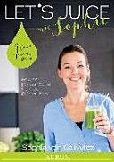 Let's Juice mit Sophie