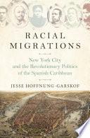 Racial Migrations Book PDF