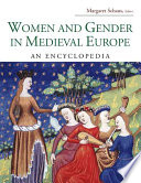 Women and Gender in Medieval Europe