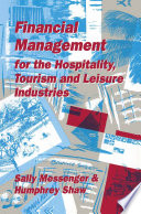 Financial Management For Hospitality Leisure And Tourism