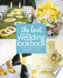 The Knot Ultimate Wedding Lookbook