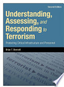 Understanding  Assessing  and Responding to Terrorism