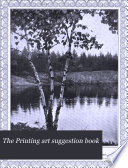 The Printing Art Suggestion Book