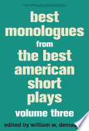 Best Monologues From The Best American Short Plays Volume Three