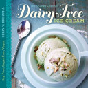 The Spunky Coconut Dairy Free Ice Cream Cookbook