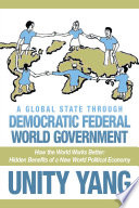 A Global State through Democratic Federal World Government