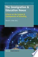 The Immigration   Education Nexus