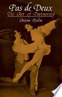 Pas de Deux Trip Behind The Scenes For Balletomanes