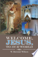 Welcome  Jesus  to Our World