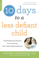 download ebook 10 days to a less defiant child, second edition pdf epub
