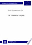The Eucharist as Orik   ns