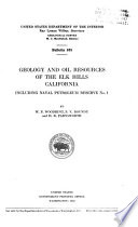 Geology and Oil Resources of the Elk Hills  California