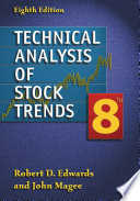Technical Analysis of Stock Trends  Eighth Edition