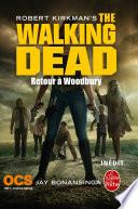Retour à Woodbury (The Walking Dead, Tome 8) : survit à l'apocalypse. lilly a fait des...