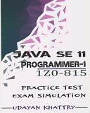 Java Se 11 Programmer I 1z0 815 Practice Tests