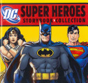 DC Super Heroes Storybook Collection