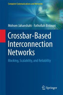 Crossbar Based Interconnection Networks