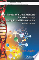 Statistics and Data Analysis for Microarrays Using R and Bioconductor  Second Edition