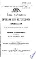 Beiträge zur geschichte der gewerbe und erfindungen Oesterreichs: reihe. Ingenieurwesen, wissenschaftliche und musikalische instrumente, unterricht