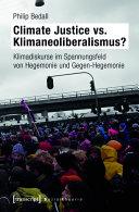 Climate Justice vs. Klimaneoliberalismus?