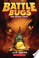 The Snake Fight  Battle Bugs  8