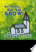 Get Ready Get Set Grow