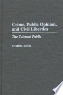 Crime  Public Opinion  and Civil Liberties