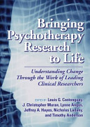 Bringing Psychotherapy Research To Life book
