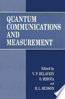 Quantum Communications and Measurement