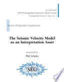 The Seismic Velocity Model as an Interpretation Asset