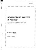 Nonimmigrant Workers in the U S