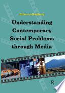 Understanding Contemporary Social Problems Through Media