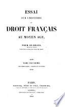 Essai Sur L Histoire Du Droit Fran Ais Au Moyen Age