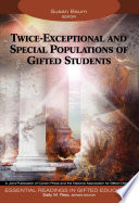Twice Exceptional And Special Populations Of Gifted Students