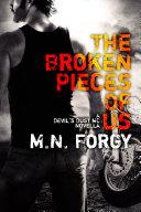 The Broken Pieces Of Us